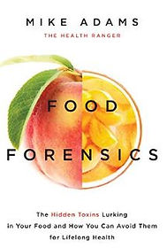 Food Forensics by Mike Adams.JPG