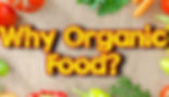 Table with organic food. Why Organic Food