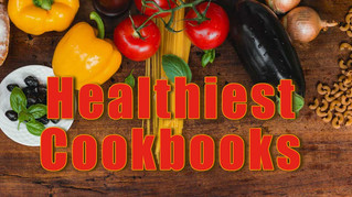 The Healthiest Cookbooks