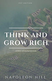 Think and Grow Rich by Napoleon Hill presented by Eden's Corner and sold by Amazon