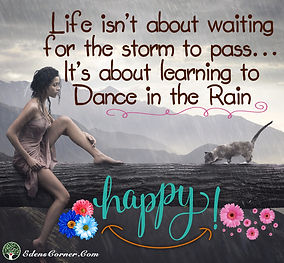 Girl setting in the rain with the quote: Life isn't about waiting for the storm to pass… It's about learning to Dance in the rain.