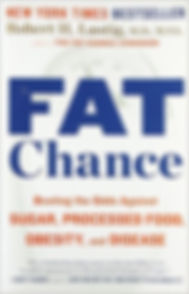 Fat Chance by Dr. Robert H. Lustig
