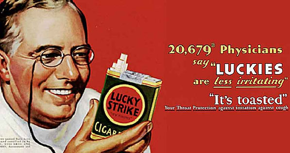 Edward Bernays because a doctor is an authority to most people, the masses will except new ideas. Doctor endorsing Lucky Strike smoking.