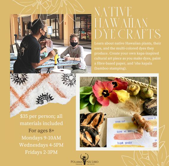Native Hawaiian Dye Crafts Workshop