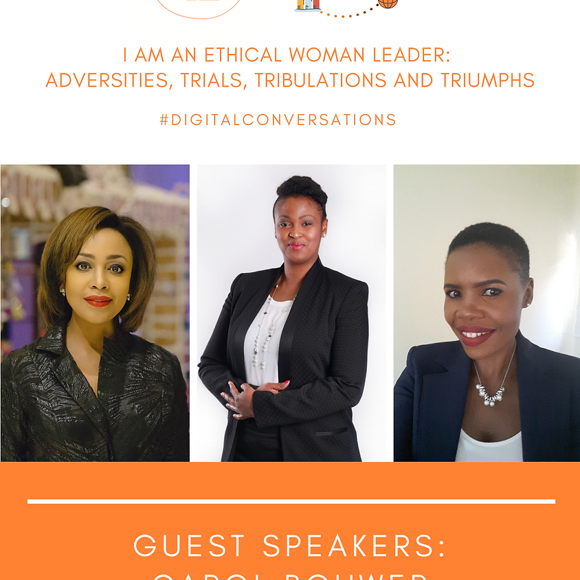 I Am an Ethical Woman Leader: Adversities, Trials, Tribulations and Triumphs