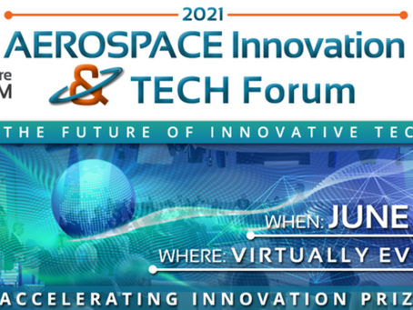 2021 Aerospace Innovation & Tech Forum: Fuelling the Future of Innovation Technology