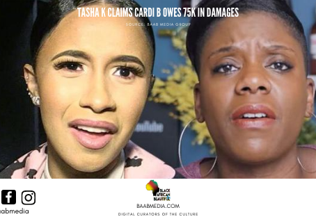 Tasha K Responds to Cardi B for 75K in Damages
