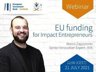 The EIB Institute is hosting on 21 July a new webinar on EU funding for Impact Entrepreneurs. There