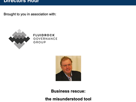 Entrepreneurs Only: Directors Hour - Business Rescue: The Misunderstood Tool
