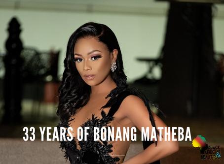 33 Years of Bonang Matheba