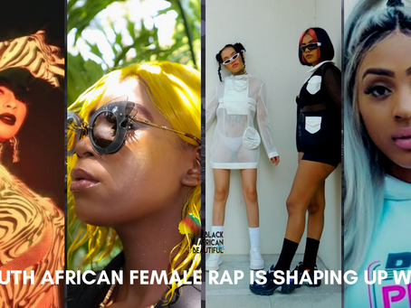 #WKNDWRAPUP South African Female Rap is Shaping Up Well