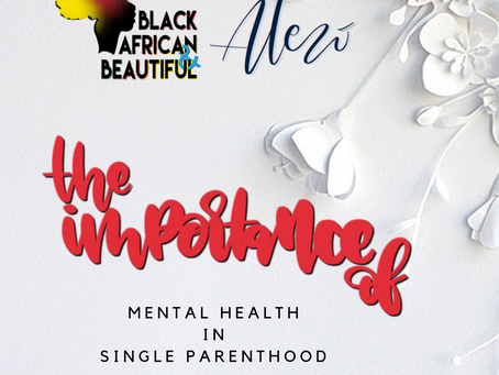 EPISODE 03. THE IMPORTANCE OF MENTAL HEALTH IN SINGLE PARENTHOOD