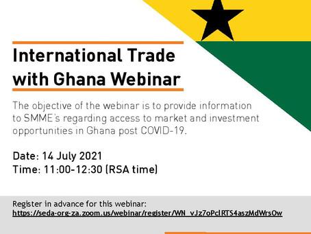 Invite: International Trade with Ghana Webinar-14 July 2021