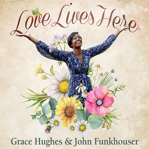 Love Lives Here CD