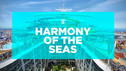 "VEN AL CRUCERO INAUGURAL ""HARMONY OF THE SEAS"""