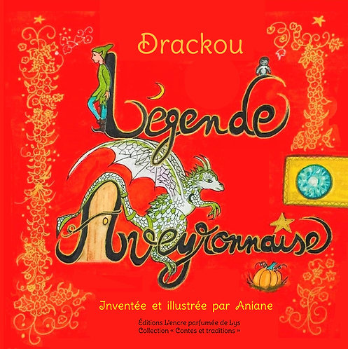 Drackou, légende aveyronnaise.