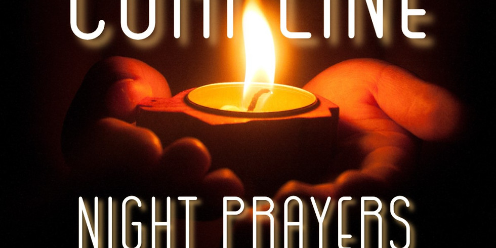 Compline-Night Prayers