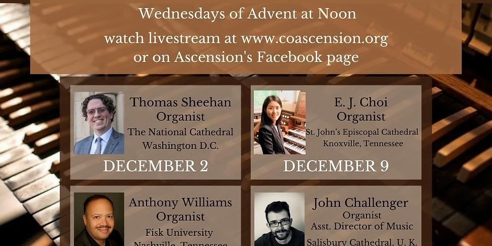 The Trawick-Scott Advent Recital Series 2020 Every Wednesday in Advent