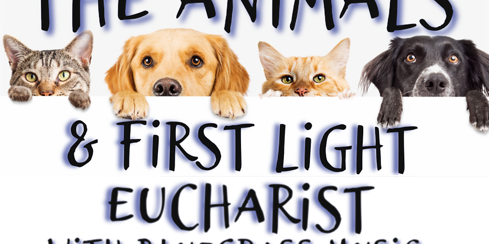 Blessing of the Animals and First Fire Eucharist