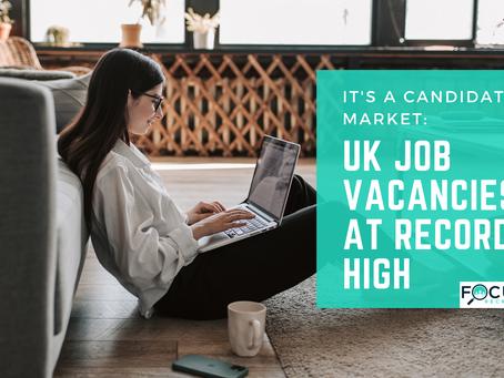 It's a Candidate's Market: UK Job Vacancies at Record High