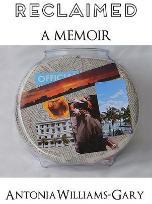 Reclaimed, Memoir, Antonia Williams-Gary