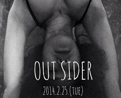 OUT SIDER 告知