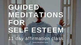 Guided Meditation for Self Esteem.png