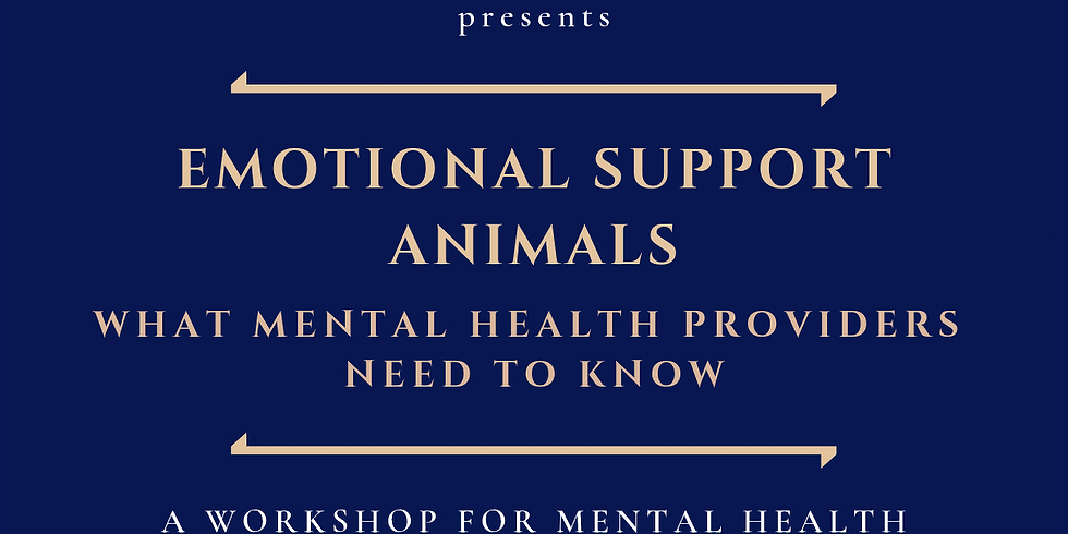 Emotional Support Animals: What Mental Health Providers Need to Know