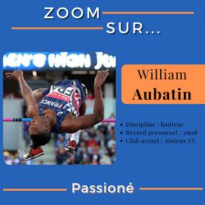 🔎 Zoom sur : William Aubatin