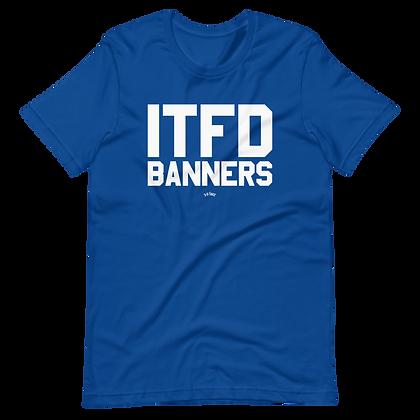 ITFD Banners Tee