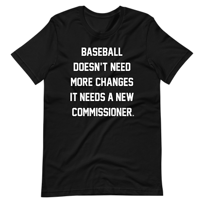 What Baseball Needs Tee