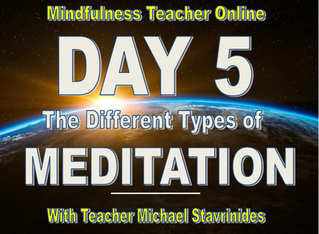 """The Different Types of Meditation?""  With Teacher Michael Stavrinides."