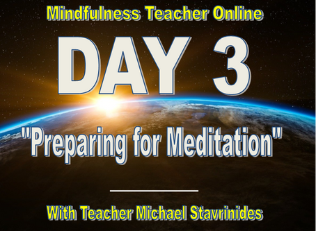 """Preparing for Meditation"" With Teacher Michael Stavrinides."