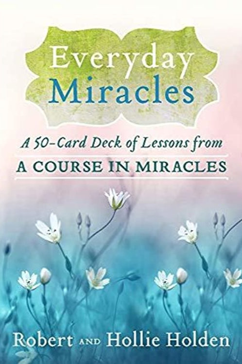 Everyday Miracles Card Deck by Robert and Hollie Holden