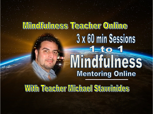 3 x 60 minutes sessions of Mindfulness Mentoring Online with Michael Stavrinides
