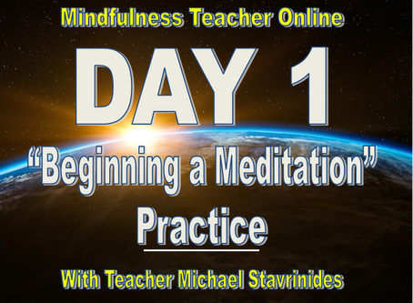 """Beginning a Meditation Practice"" With Teacher Michael Stavrinides."