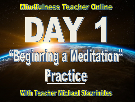"""""""Beginning a Meditation Practice"""" With Teacher Michael Stavrinides."""