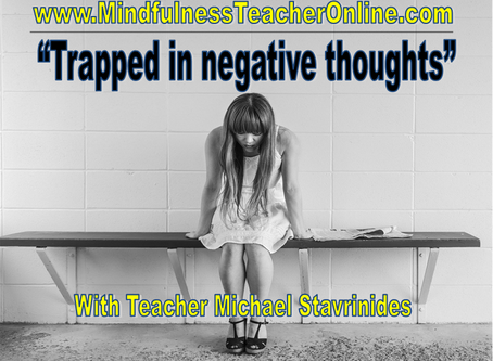 Trapped in negative thoughts - By Michael Stavrinides