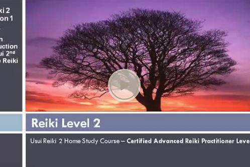 Reiki 2 Online refresher course