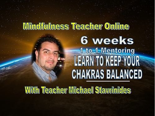 6 weeks Mentoring Online Course - LEARNING TO KEEP YOUR CHAKRAS BALANCED