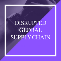 Disrupted Supply Chain