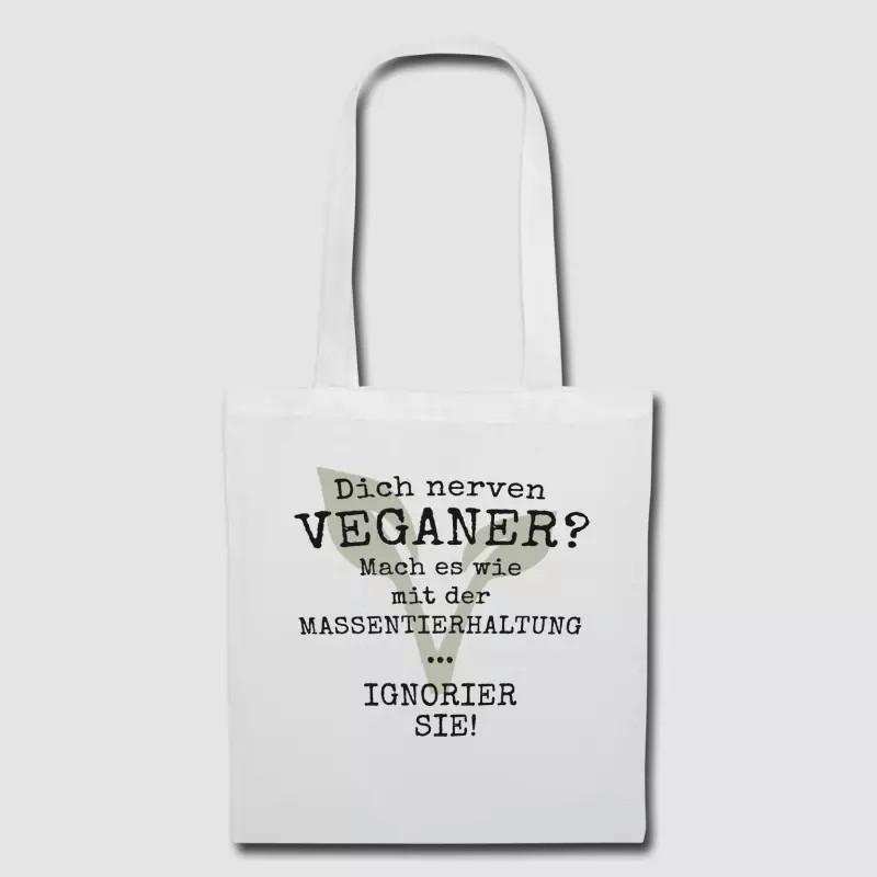 Dich nerven Veganer?