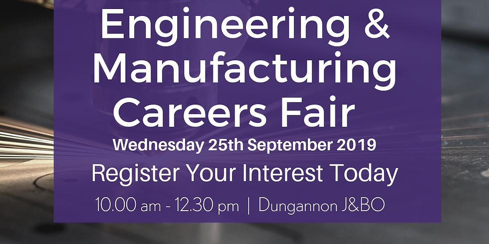 Dungannon Engineering & Manufacturing Careers Fair