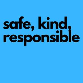 Be Safe & Be Kind!