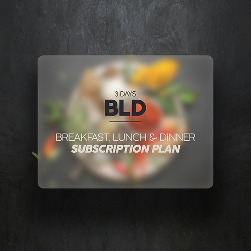 Breakfast, Lunch & Dinner (3 Days)