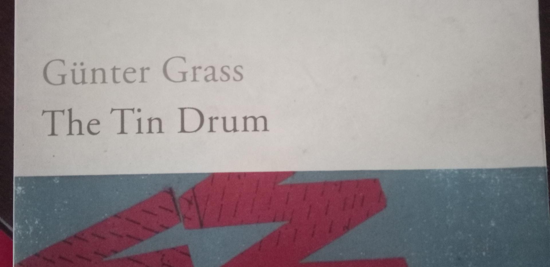 Gunter grass - The Tin Drum