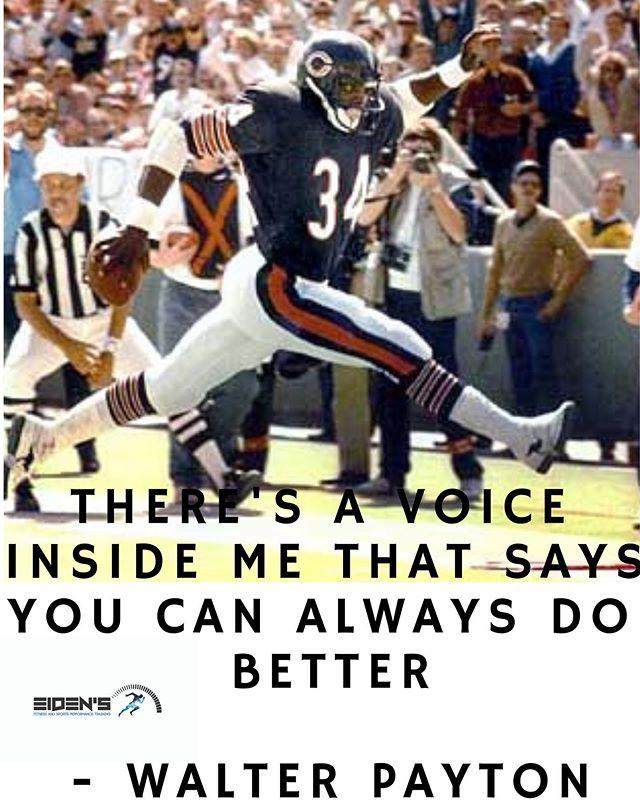 Walter Payton motivational quote