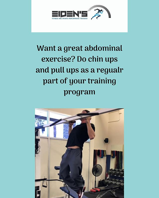 Chin ups and pull ups are one of the best exercises for the abdominals