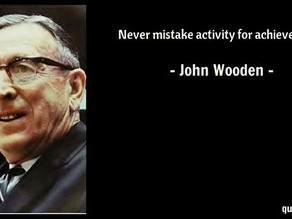Never mistake activity for achievement