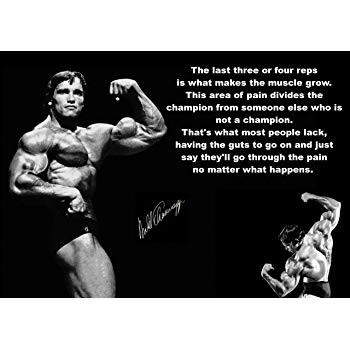 My favorite Arnold quote. Are you willing to push yourself hard enough to achieve your goals?